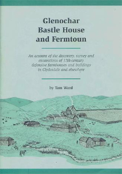 Fig. 4: A Report of the Clydesdale Bastle Project